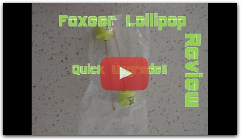 Foxeer Lollipop Review! So much Better!