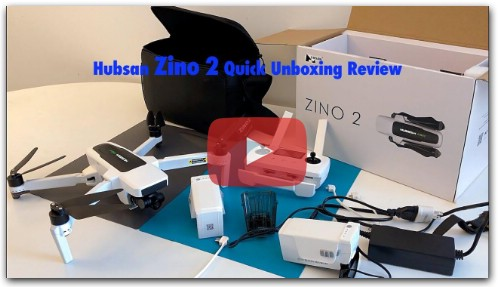 Hubsan Zino 2 Quadcopter Quick Unboxing Review