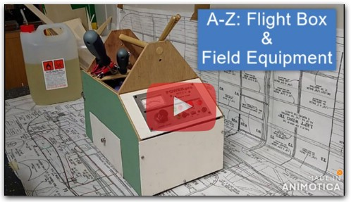 A-Z of RC Planes: Flight Box and Field Equipment