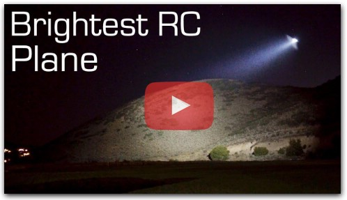 Brightest RC Plane SPOTLIGHT 13,000 Lumens - RCTESTFLIGHT
