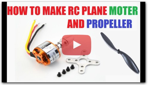 How To Make Rc Plane - Moter And Propeller