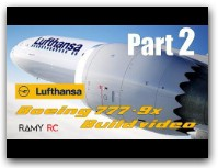 BOEING 777-9x Lufthansa RC airplane build video Part 2 lufthansa