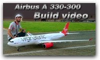 VIRGIN ATLANTIC AIRBUS A330-300 BUILD VIDEO -RC AIRLINER AIRPLANE