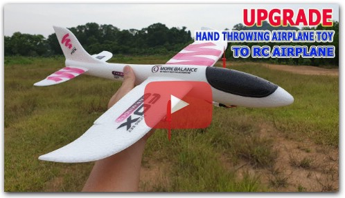 How to upgrade Hand Throwing Airplane Toy to RC Airplane