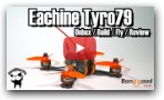 Eachine Tyro79: Unboxing, Build, Fly & Review
