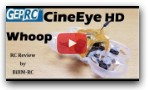 GepRC CineEye HD Cinewhoop FPV Racing Drone review