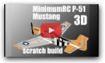 Minimum RC P-51 Scratch build easy way