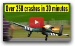 250 RC plane crashes in 30 minutes