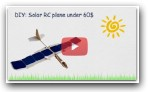 DIY: Make a Solar RC Plane under 60$