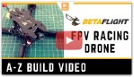 How to Build A FPV Racing Drone