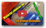 3D Printed R/C Airplane Materials - which is the best for you?