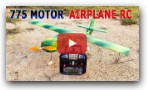 How To Make A RC Airplane 775 Motor