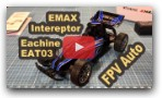 EMAX Interceptor Eachine EAT03 FPV RC Auto